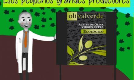 """Esos pequeños-grandes productores V : """"OLIVALVERDE"""""""